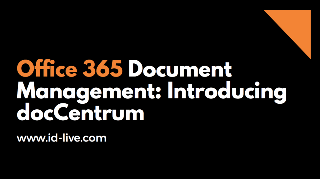 Office 365 document management: introducing doccentrum