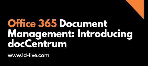 office 365 document management: introducing doccentrum